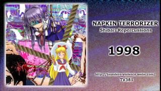 Napkin terrorizer - 1998