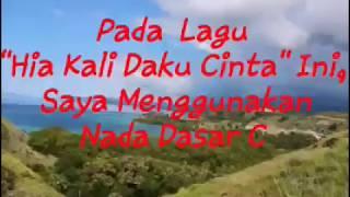 Lagu Manggarai terbaru - Hia Kali Daku Cinta//Lirik dan Cord//