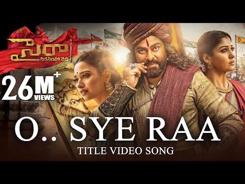 o-sye-raa-video-song-(telugu)---chiranjeevi-|-ram-charan-|surender-reddy|-oct-2nd