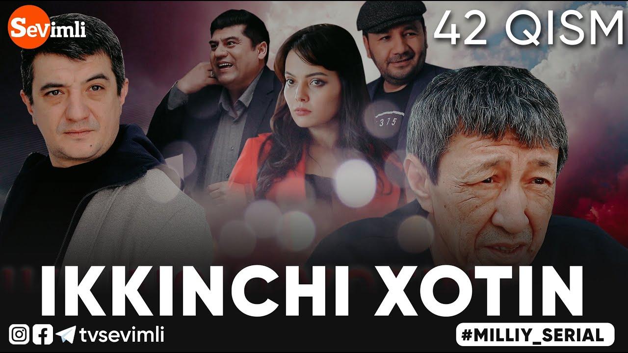 """""""IKKINCHI XOTIN"""" O'TKIR SYUJETLI, DRAMATIK MILLIY SERIAL 42-QISM"""