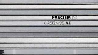 FASCISM, INC. / ΦΑΣΙΣΜΟΣ Α.Ε TEASER