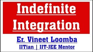 Indefinite Integration | IIT-JEE | JEE Main Advanced Coaching