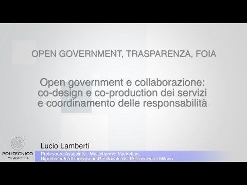 Lamberti - 01 - Open government e collaborazione: co-design e co-production