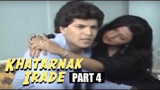 Khatarnak Irade | Aditya Pancholi, Anju Mahendru | Hindi Movies 2015 Full Movie | Part 4