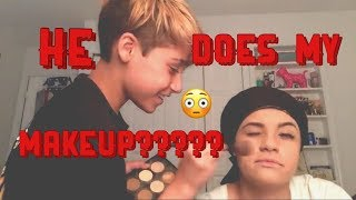 My Brother Does My Makeup!!!