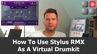 Stylus RMX Virtual Drumkit Mode
