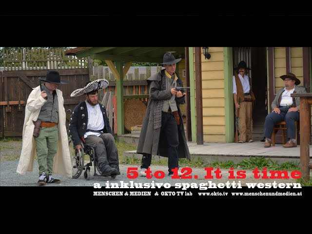 5 to12. It is time - the Inclusivo Spaghetti Western