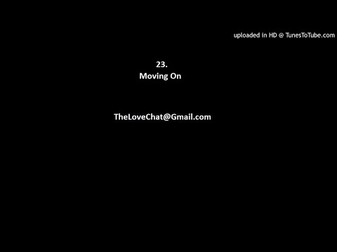 23. Moving On (From Your Ex)