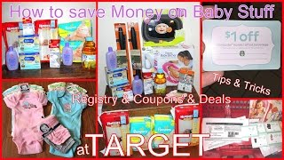How To Save Money on Baby Stuff at Target- Free Stuff, Coupons, Resistry