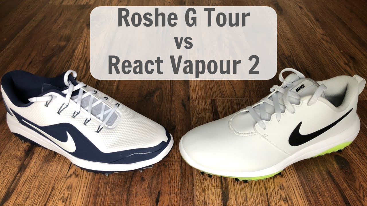 Review Nike Roshe G Tour Golf Shoes Vs Nike React Vapour 2 Golf Shoes Youtube