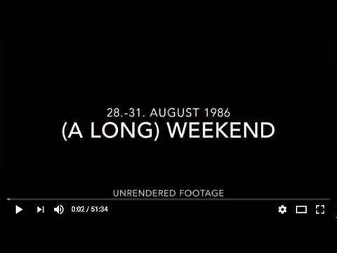 (A LONG) WEEKEND 1986