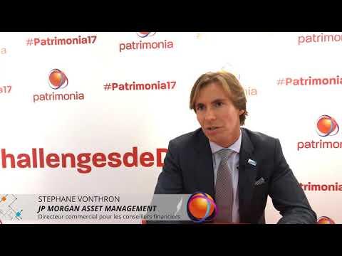 Patrimonia Le Live - JP Morgan Asset Management - Stéphane Vonthron
