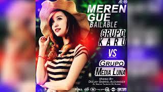 GRUPO KARU VS. MEDIA LUNA · DEEJAY GABRIEL ALEXANDER | 2019