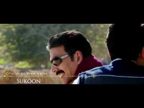 Sukoon - Toilet Ek Prem Katha song HD
