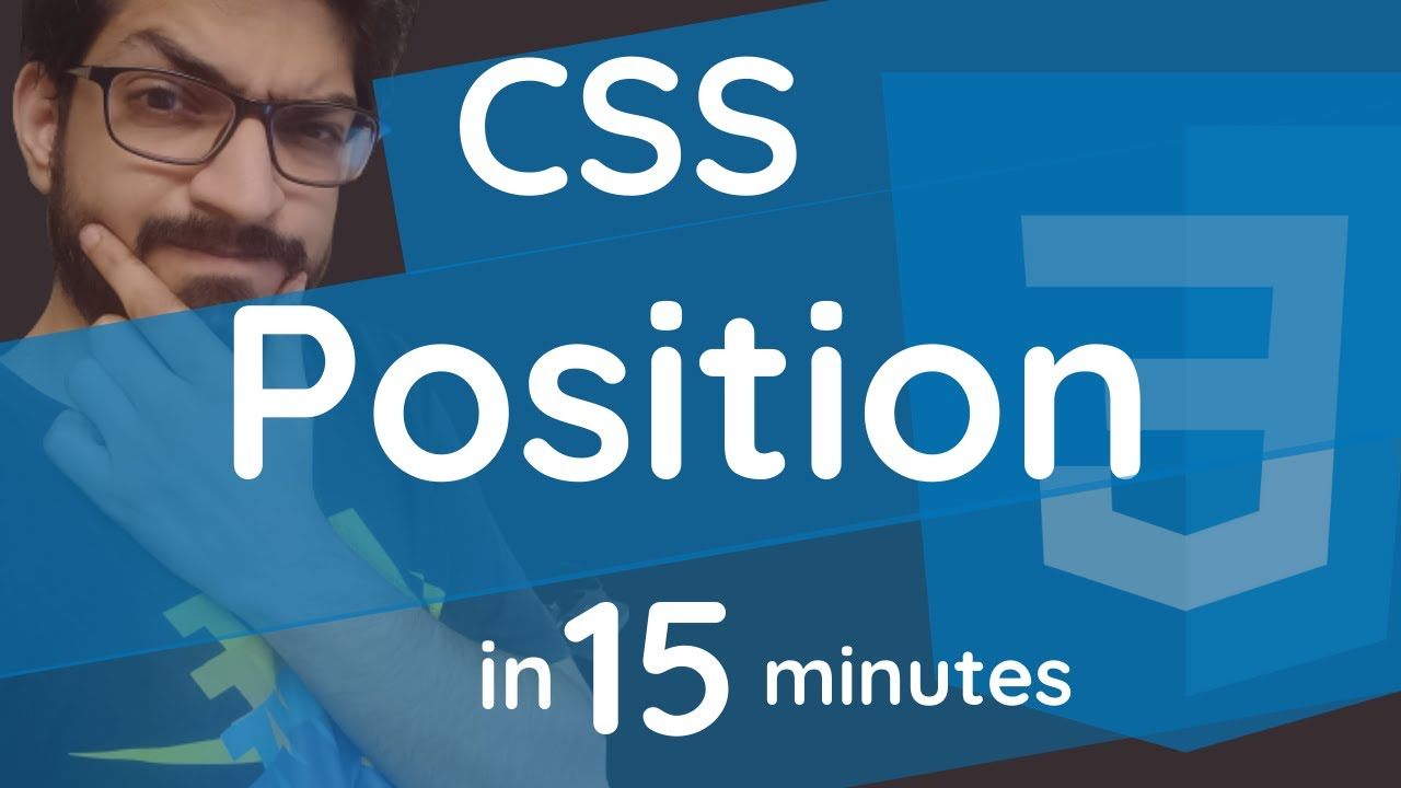 CSS Position in 15 Minutes | CSS Tutorial For Beginners