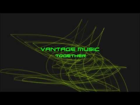 Vantagë - Together (Original Mix)