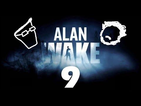 Alan Wake Episode 9 - Almost Killed the Radio Star