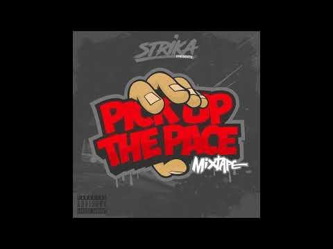 2. Strika - Pick Up The Pace (Original) Ft Jay3, Eze, Phidizz & Jez