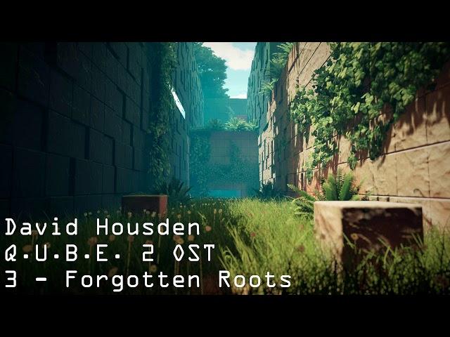 Q.U.B.E. 2 OST | David Housden | 3 - Forgotten Roots