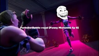 Fortnite Battle royal (Funny Moments Ep 5)