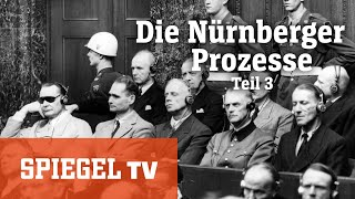Die Nürnberger Prozesse (3/3): Das Dritte Reich vor Gericht