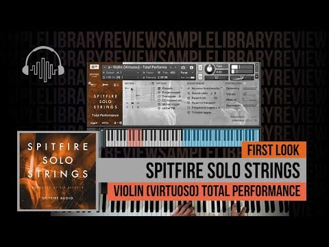 First Look: Updated Spitfire Solo Strings Violin Virtuoso Total Performance