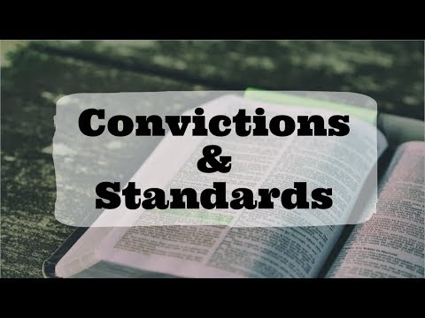 Convictions and Standards -  Randy Starr | Fairhaven Baptist Church