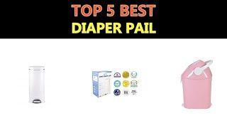 Best Diaper Pail 2019