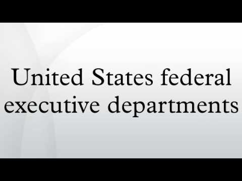 United States federal executive departments