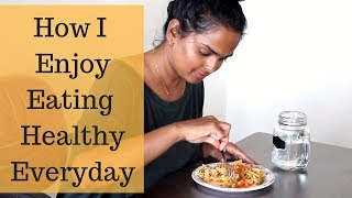Hello everybody!! today's video is how i enjoy eating healthy everyday | habits that changed my life ranju n... am a big foodie. have al...