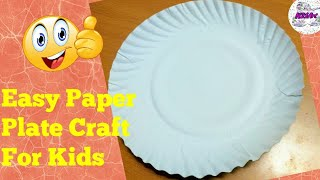 Best Out Of Waste Paper Plate crafts | Easy Paper Plate crafts for kids | Crafts for kids |preschool