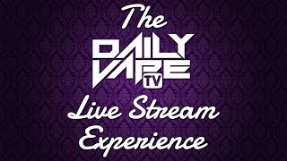 The Daily Vape TV Live Stream Experience