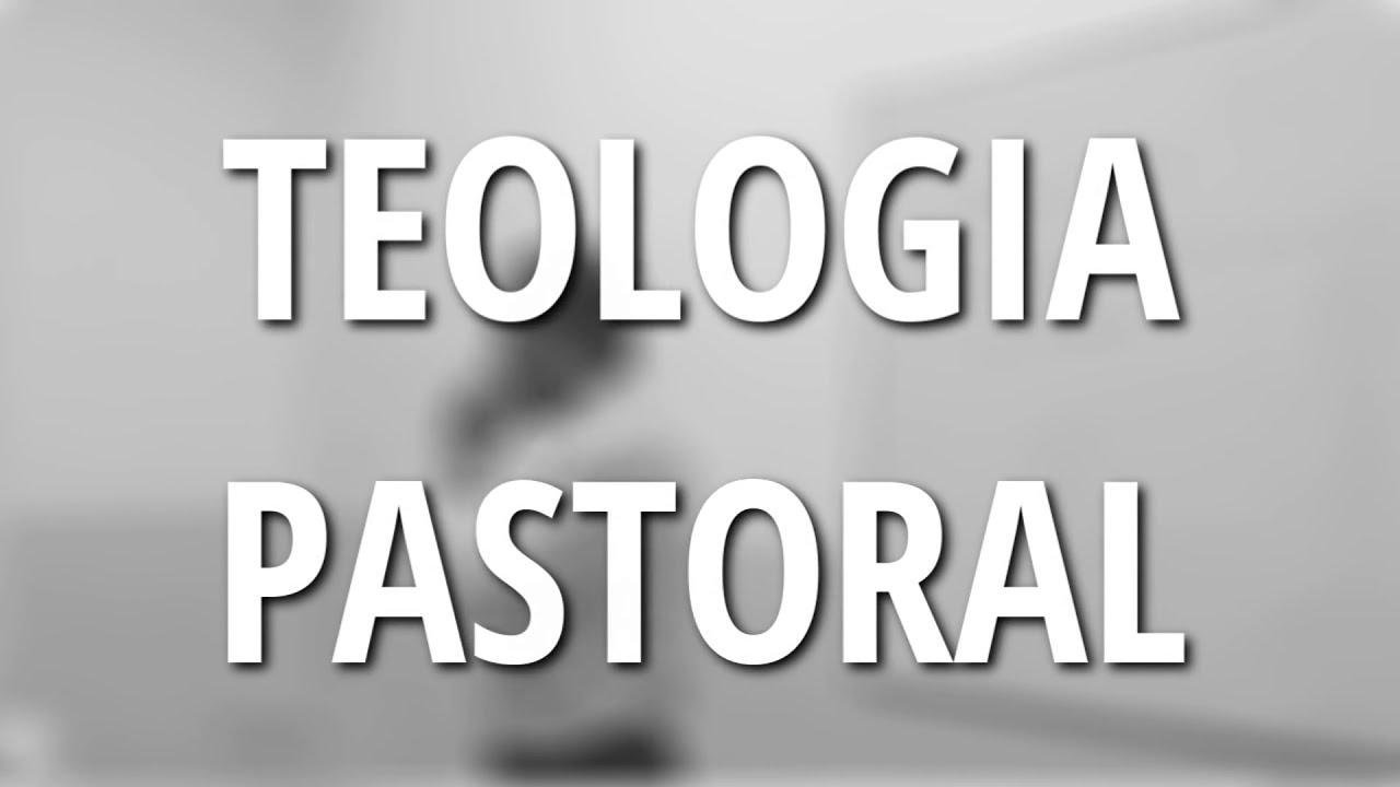 Resultado de imagem para Teologia pastoral