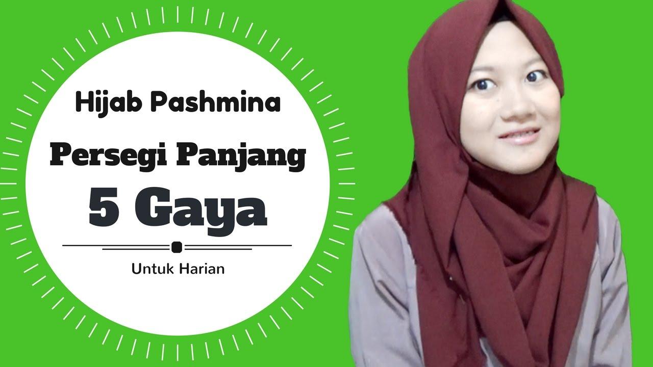 5 Gaya Berhijab Pashmina Persegi Panjang Simpel Pakai Ciput Sehari Hari Nmy Hijab Tutorials Youtube