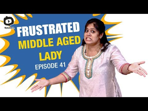 Frustrated Middle Aged Lady FRUSTRATION  Frustrated Woman Telugu Comedy Web Series  Sunaina