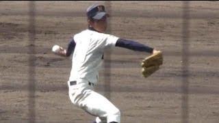 南筑高 中島 浩信 投手 投球練習