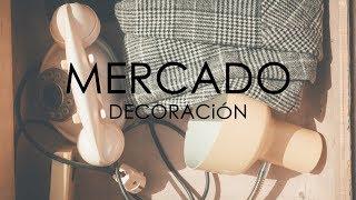 MERCADO - DECORACIÓN l estelamaca
