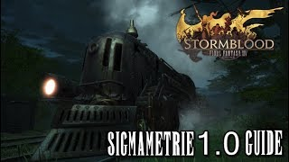 Final Fantasy XIV Stormblood | Sigmametrie 1.0 Guide (Deutsch/German)