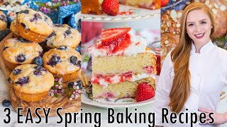3 Easy Spring Baking Recipes