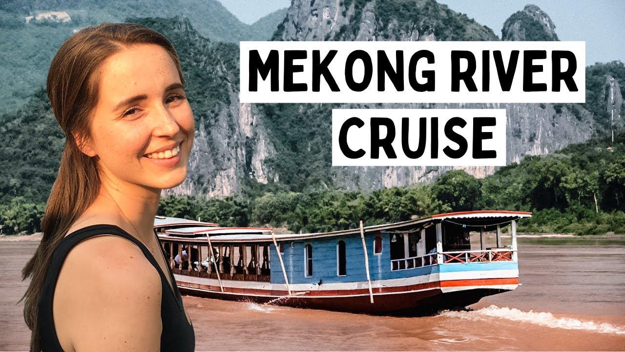INCREDIBLE MEKONG RIVER CRUISE to Luang Prabang, Laos!