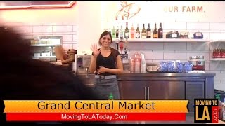 MOVING TO LA: Episode 318: Grand Central Market in Downtwn Los Angeles