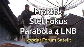 Video #1 Praktek Stel Parabola 4 LNB - KOPDAR FORUM SATELIT SUMATERA BARAT download MP3, 3GP, MP4, WEBM, AVI, FLV Oktober 2017