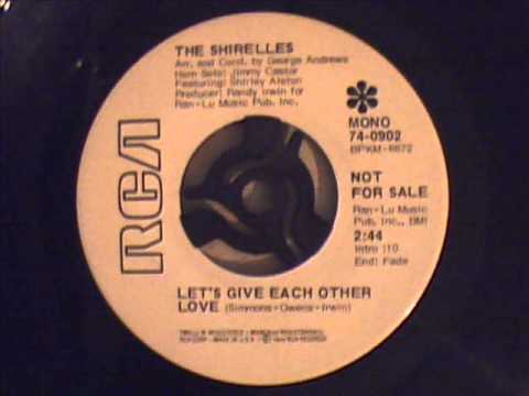 Shirelles - Let's Give Each Other Love.
