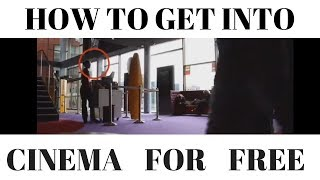 How to Get Free into Cinema |Free movie ticket |How To Watch a Movie For FREE |Movie Theater Hacks