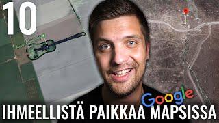 10 IHMEELLISTÄ PAIKKAA GOOGLE MAPSISSA #2