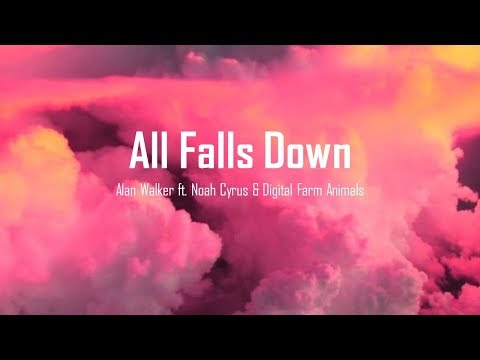 alan-walker---all-falls-down-(-lyrics-)-(feat.-noah-cyrus-with-digital-farm-animals)