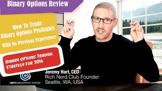 How To Trade Binary Options Profitably With No Previous Experience - Binary Options Review