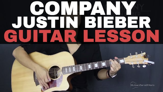 Company Justin Bieber Guitar Tutorial Lesson Acoustic Youtube