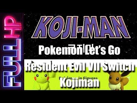 Full HP 6 - Más de Pokemon Let's Go, Resident Evil en Switch, la nube y Kojiman