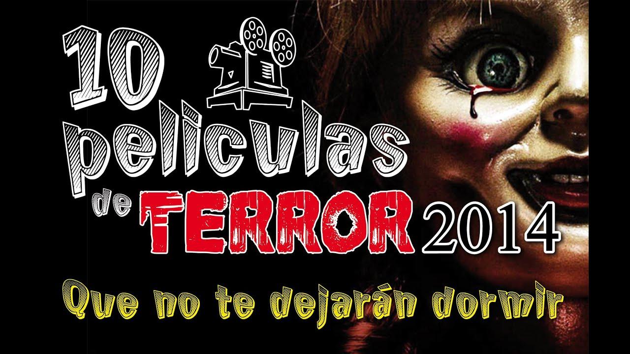 10 Peliculas De Terror Mas Recomendadas Cine 2014 Youtube